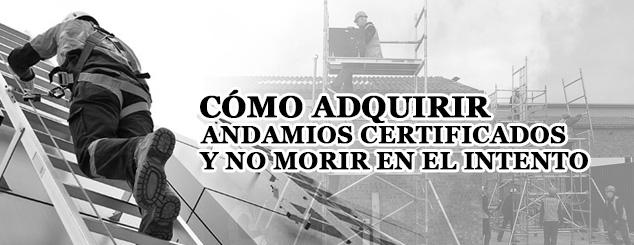 Guia para adquirir andamios certificados